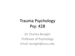 Trauma Psychology Psy : 428