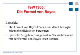 TeWT305:  Die Formel von Bayes