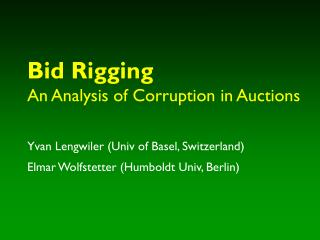Bid Rigging An Analysis of Corruption in Auctions