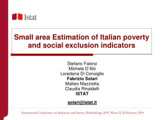 Small area Estimation of Italian poverty and social exclusion indicators