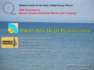 PACE3 Pulse Height Parametrization