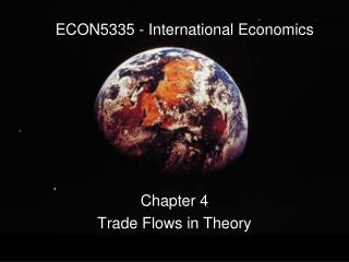 ECON5335 - International Economics