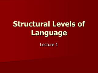 Structural Levels of Language