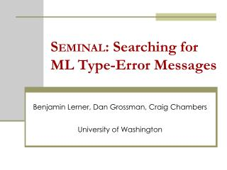 S EMINAL : Searching for ML Type-Error Messages