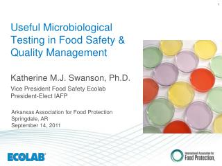 Useful Microbiological Testing in Food Safety & Quality Management
