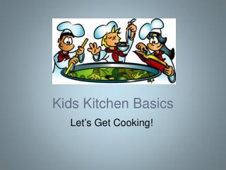 Kids Kitchen Basics