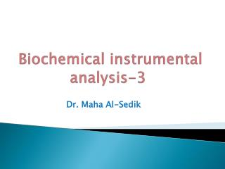 Biochemical instrumental analysis-3