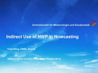 Indirect Use of NWP in Nowcasting