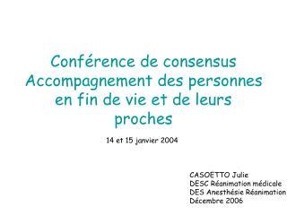 Conférence de consensus  Accompagnement des personnes en fin de vie et de leurs proches