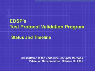 EDSP's Test Protocol Validation Program