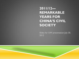 2011/12—  Remarkable  Years  for China's Civil Society