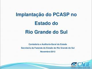 Implanta��o do PCASP no Estado do  Rio Grande do Sul
