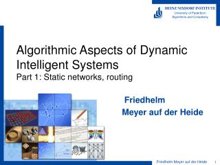 Algorithmic Aspects of Dynamic Intelligent Systems Part 1: Static networks, routing