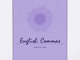English: Commas