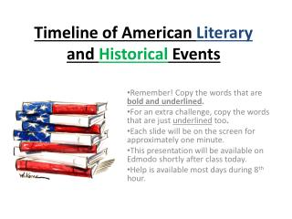 Timeline of American  Literary  and  Historical  Events