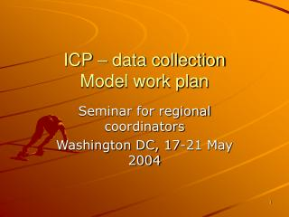 ICP – data collection Model work plan