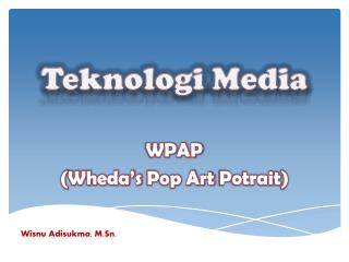 Teknologi  Media
