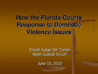 How the Florida Courts Response to Domestic Violence Issues