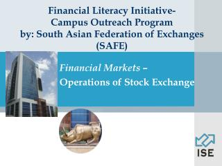 Financial Markets –  Operations of Stock Exchange