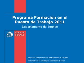 Programa Formaci�n en el Puesto de Trabajo 2011