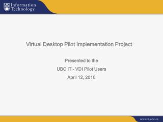 Virtual Desktop Pilot Implementation Project