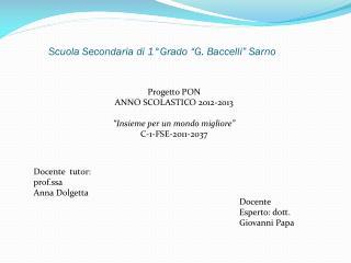 Scuola Secondaria di 1�Grado �G. Baccelli� Sarno