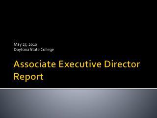 Associate Executive Director Report