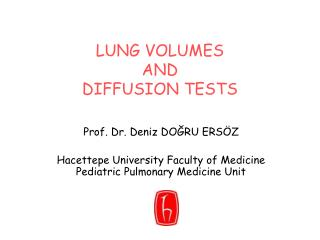 LUNG VOLUMES   AND  DIFFUSION TESTS