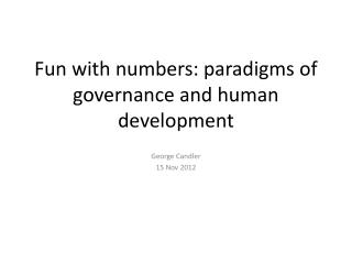 Fun with numbers: paradigms of governance and human development