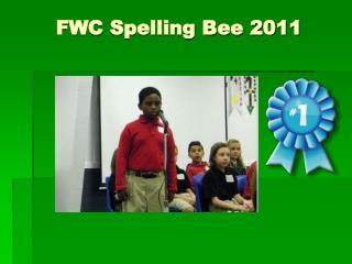 FWC Spelling Bee 2011
