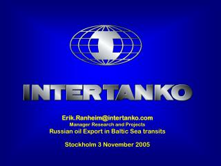 Erik.Ranheim@intertanko Manager Research and Projects