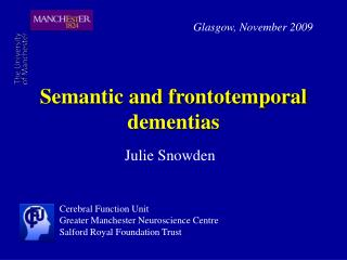 Semantic and frontotemporal dementias