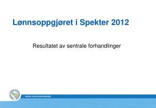 Lønnsoppgjøret i Spekter 2012