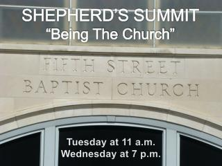"SHEPHERD'S SUMMIT ""Being The Church"""