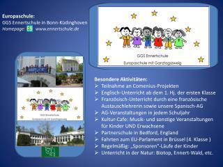 Europaschule: GGS Ennertschule in Bonn-K�dinghoven Homepage:         ennertschule.de