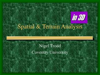 Spatial & Terrain Analysis