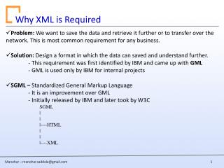 Why XML is Required