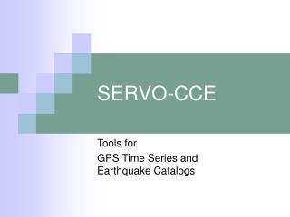 SERVO-CCE