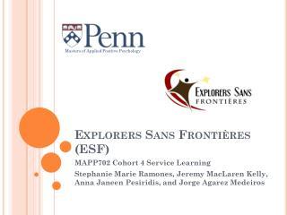 Explorers Sans  Frontières  (ESF)