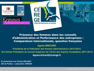 Agnès  BRICARD  Présidente  de la  Fédération  des femmes  administrateurs  (2012-2014)