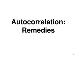 Autocorrelation: Remedies