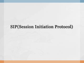 SIP(Session Initiation Protocol)