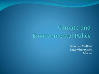 Climate and Environmental Policy