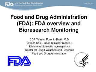 Food and Drug Administration FDA: FDA overview and Bioresearch Monitoring