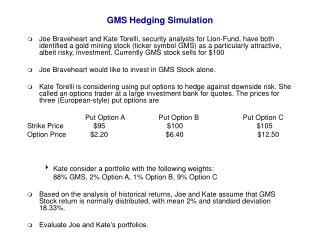 GMS Hedging Simulation