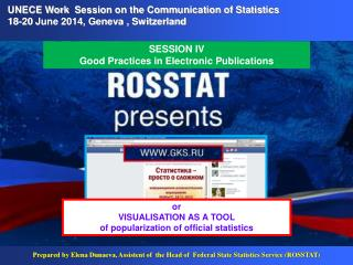 UNECE Work  Session on the Communication of Statistics   18-20  June 2014, Geneva , Switzerland