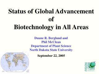 Status of Global Advancement  of  Biotechnology in All Areas