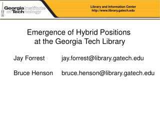 Emergence of Hybrid Positions  at the Georgia Tech Library