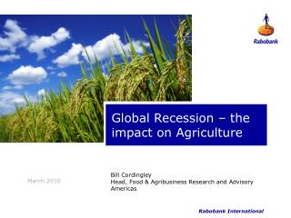 Global Recession – the impact on Agriculture
