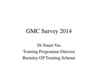 GMC Survey 2014